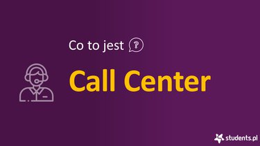 Co to jest call center?