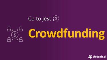 Co to jest crowdfunding?